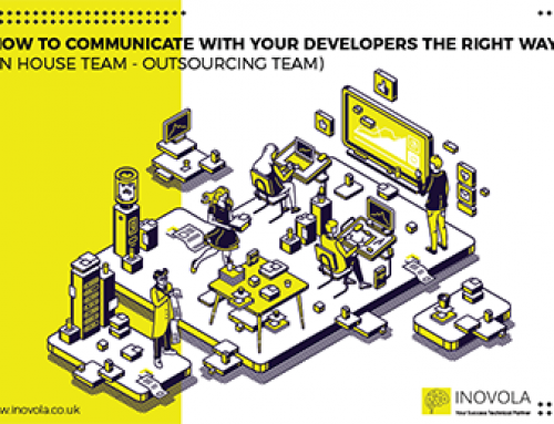 How to communicate with your developers the right way (In house team – Outsourcing Team)