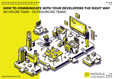 Communication with developers (In house Team - Outsourcing Team)